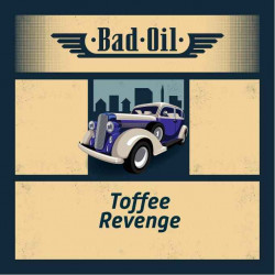 BAD OIL 2 Toffee Revenge Shake And Vape 50ML